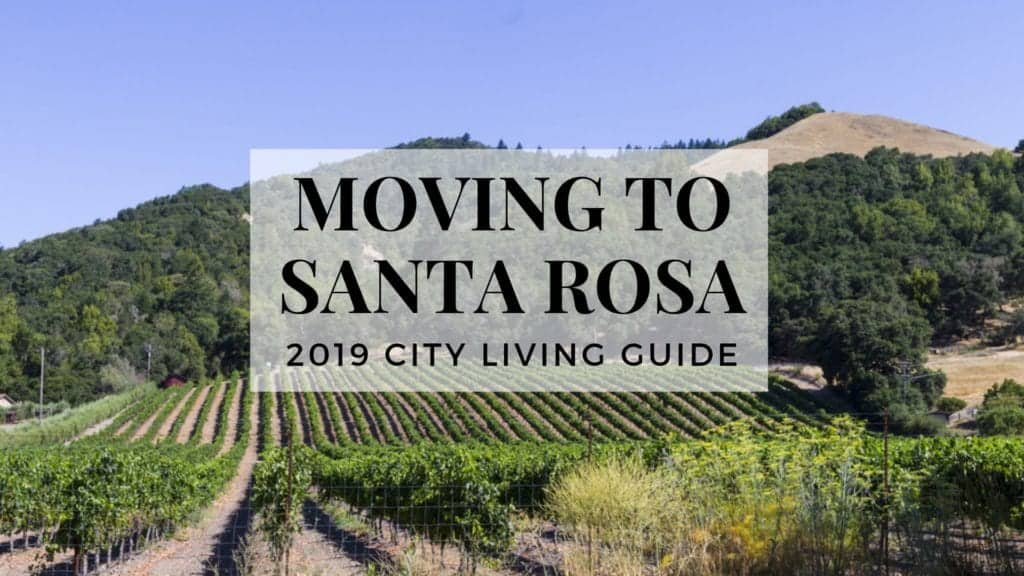 Moving to Santa Rosa 2019 City Living Guide