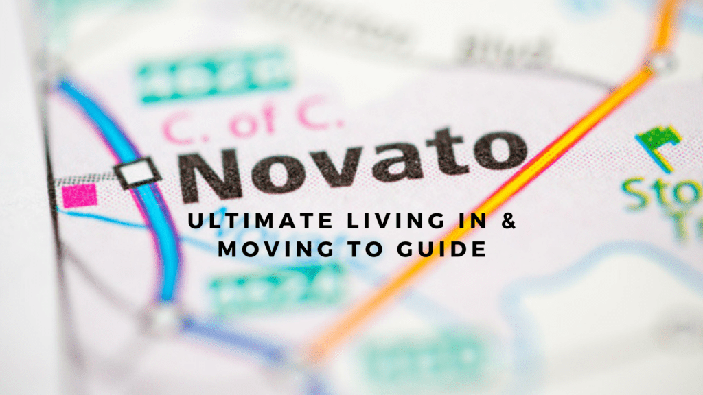 Novato, CA - Ultimate Living In & Moving To Guide
