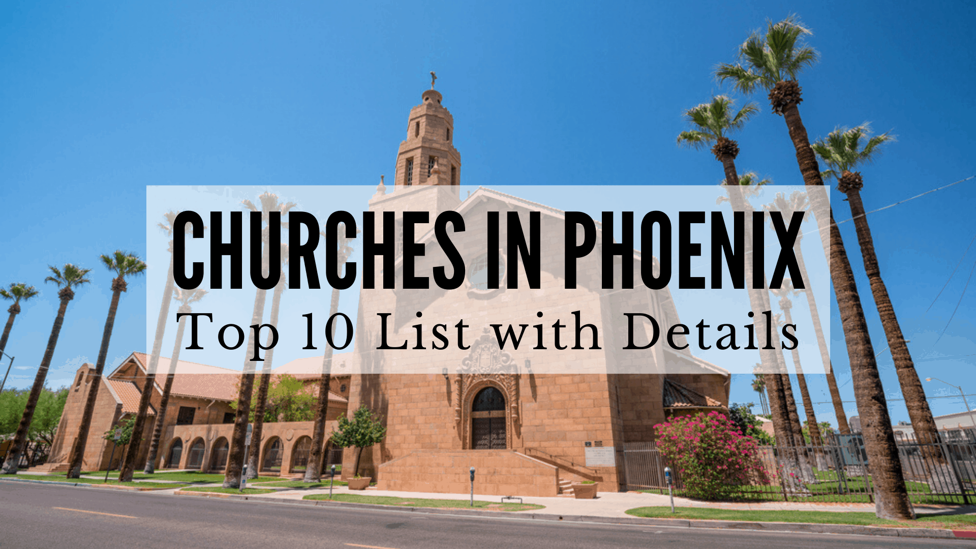 Churches in Phoenix, AZ - Top 10 List with Details