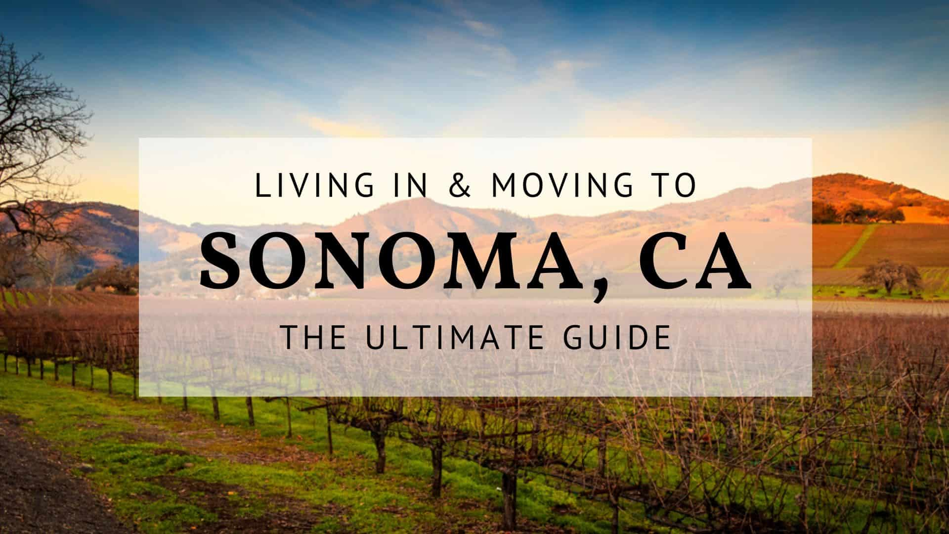 Living in Sonoma CA