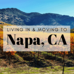 Living in & Moving to Napa, CA